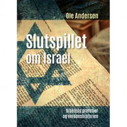 Slutspillet om Israel: Bibelens profetier og verdenshistorien