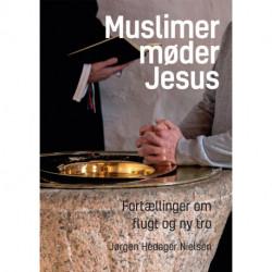 Muslimer møder Jesus: Fortællinger om flugt og ny tro