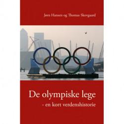 De olympiske lege - en kort verdenshistorie: En kort verdenshistorie