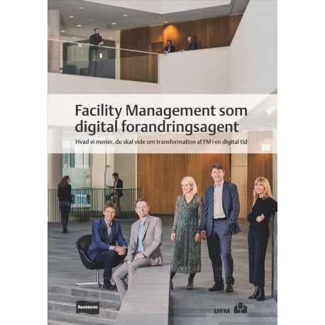 Facility Management som digital forandringsagent