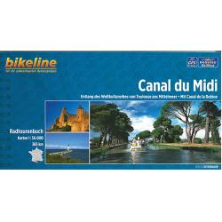 Canal du Midi: Entlang des Weltkulturerbes von Toulouse ans Mittelmeer. Mit Canal de la Robine