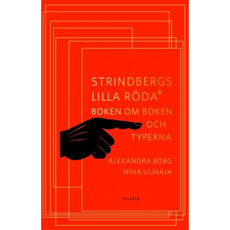 Strindbergs lilla röda : boken om boken och typerna: boken om boken och typerna