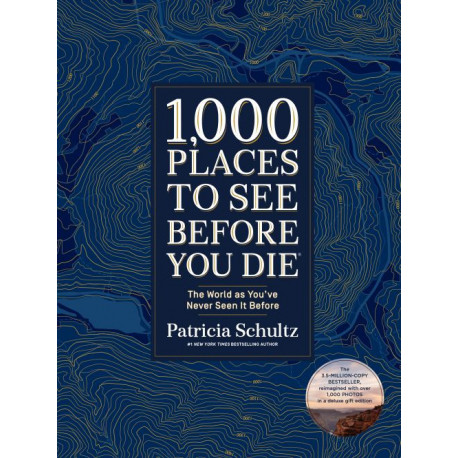 1000 places to see before your die: Deluxe edition : The World as You've Never Seen It Before