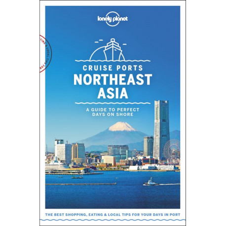 Cruise Ports Northeast Asia: A Guide to Perfect Days on Shore