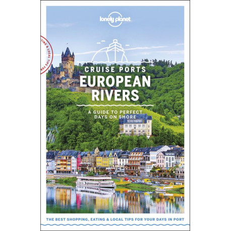 Cruise Ports European Rivers: A Guide to Perfect Days on Shore