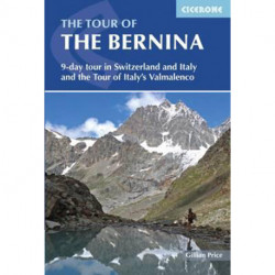 The Tour of the Bernina: 12 Day Tour in Switzerland and Italy and Tour of Italy´s Valmalenco