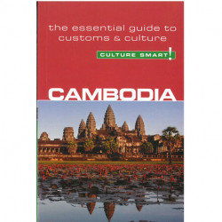 Culture Smart Cambodia: The essential guide to customs & culture