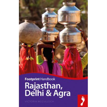Rajasthan, Delhi & Agra Handbook