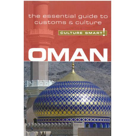 Culture Smart Oman: The essential guide to customs & culture