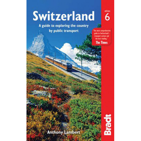 Switzerland: A guide to exploring the country by public transport