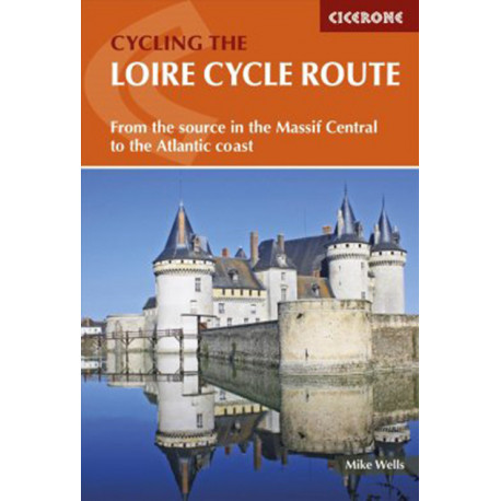 Cycling the Loire Cycle Route: From the Source in the Massif Central to the Atlantic Coast
