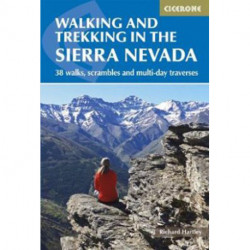 Walking and Trekking in the Sierra Nevada: 38 walks, scrambles and multi-day travers