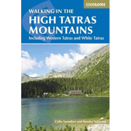 The High Tatras: Slovakia & Poland including the Western Tatras and White Tatras