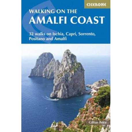 Walking on the Amalfi Coast: 32 walks on Ischia, Capri, Sorrento, Positano and Amalfi