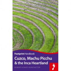Cuzco, Machu Picchu & the Inca Heartland