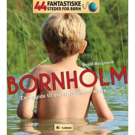 Bornholm: en øguide til eventyrlystne forældre
