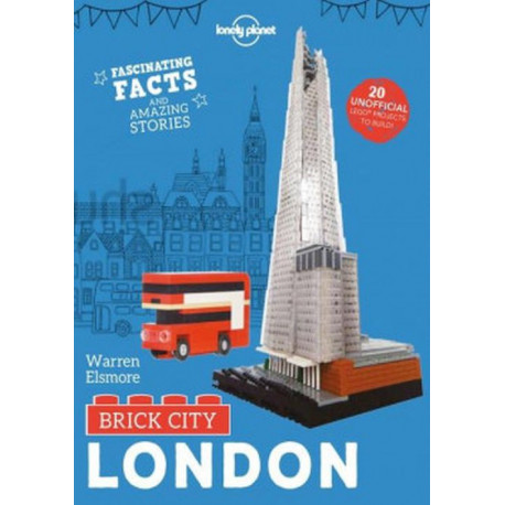 Brick City: London: Facinating Facts and Amazing Stories