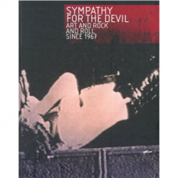 Sympathy for the Devil: Art and Rock and Roll Since 1967
