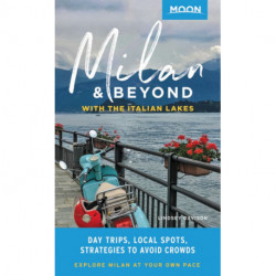 Milan & Beyond: With the Italian Lakes