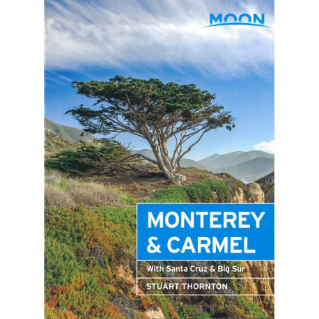 Monterey & Carmel: With Santa Cruz & Big Sur