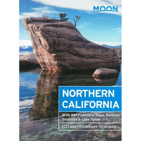 Northern California: With San Francisco, Napa, Sonoma, Yosemite & Lake Tahoe
