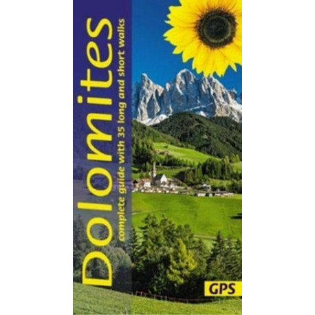 Dolomites: Complete guide with 35 long and short walks