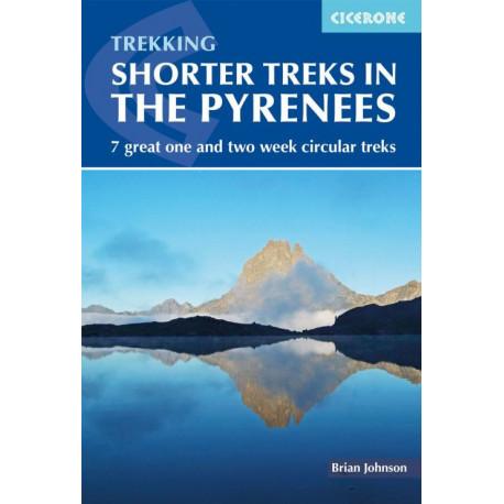 Shorter Treks in the Pyrenees: 7 great one and two week circular treks