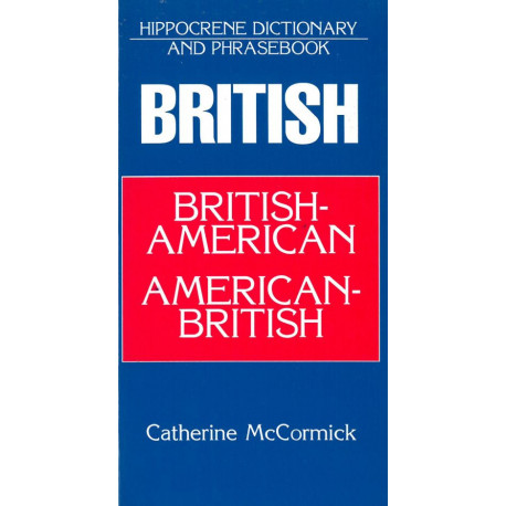 British-American/American-British Dictionary and Phrasebook