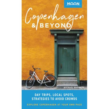 Copenhagen & Beyond: Day Trips, Local Spots, Strategies to Avoid Crowds