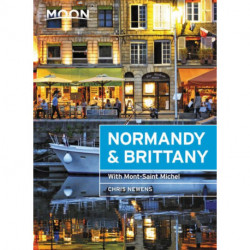 Normandy & Brittany: With Mont-Saint-Michel