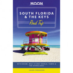 South Florida & the Keys Road Trip