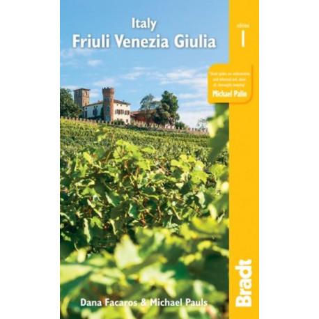 Italy: Friuli Venezia Giulia: Including Trieste, Udine, the Julian Alps and Carnia