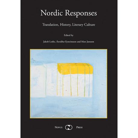 Nordic responses: translation, history, literary culture
