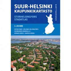 Suur-Helsinki kaupunkikartasto - Storhelsingfors stadatlas - Helsinki region city atlas 1:20 000