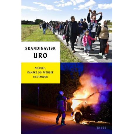 Skandinavisk uro: norske, danske og svenske tilstander