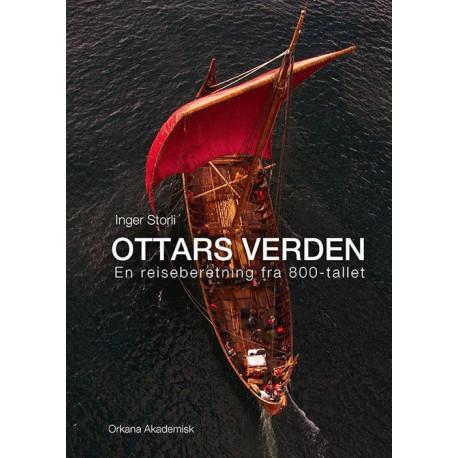 Ottars verden: en reiseberetning fra 800-tallet
