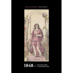 1848: nationalismen föds i ett brinnande Europa