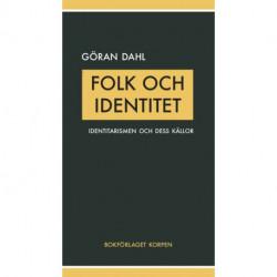 Folk och identitet: identitarismen och dens källor