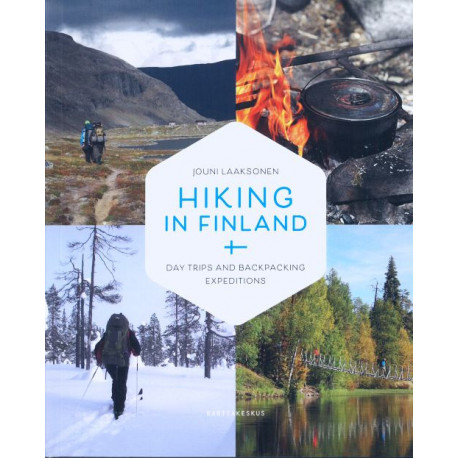 Hiking in Finland : daytrips and backpacking expeditions: daytrips and backpacking expeditions