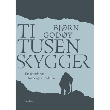Ti tusen skygger: en bok om Norge og de spedalske