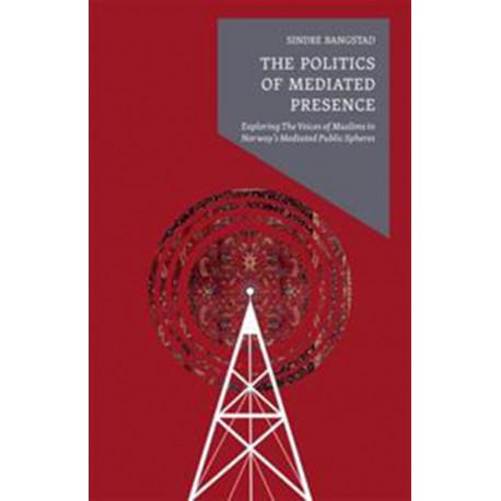 The politics of mediated presence