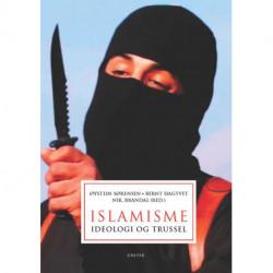 Islamisme: ideologi og trussel