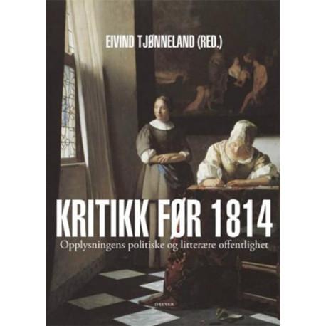 Kritikk før 1814: 1700-tallets politiske og litterære offentlighet