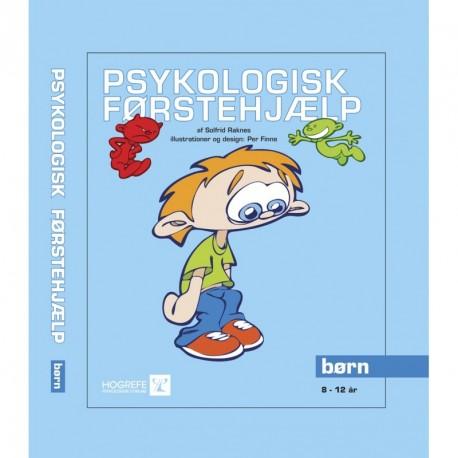 Psykologisk Førstehjælp: Børn 8 -12 år