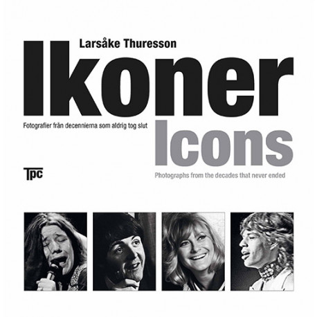 Ikoner. Icons: fotografier från decennierna som aldrig tog slut, a book of photographs from the decades that never died