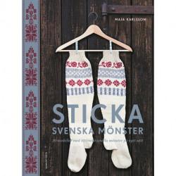 Sticka svenska mönster: 20 modeller med 40 traditionella mönster på nytt sätt