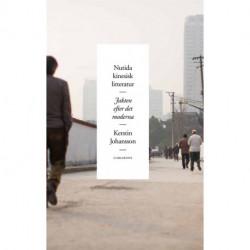 Nutida kinesisk litteratur: jakten efter det moderna