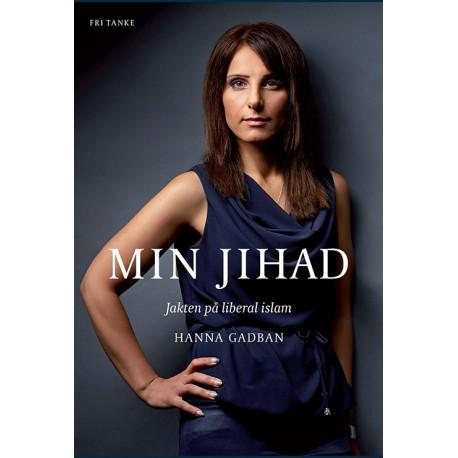 Min jihad : jakten på liberal islam