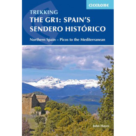Spain´s Sendero Historico: The GR1: Across Northern Spain from Leon to Catalonia