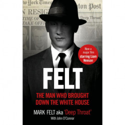 Felt: The Man Who Brought Down the White House - Film tie-in